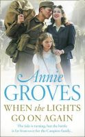 Groves, Annie - When the Lights Go On Again (Campion) - 9780007265947 - 9780007265947