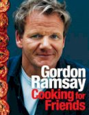 Ramsay, Gordon - Gordon Ramsay Cooking With Friends - 9780007267033 - KRA0002007