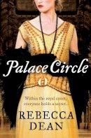 Dean, Rebecca - Palace Circle - 9780007268436 - V9780007268436
