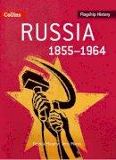 Murphy, Derrick; Morris, Terry - Russia 1855-1964 - 9780007268672 - V9780007268672