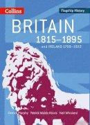 Murphy, Derrick; Walsh-Atkins, Patrick; Whiskerd, Neil - Britain 1815-1895 - 9780007268689 - V9780007268689
