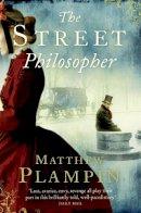 Plampin, Matthew - The Street Philosopher - 9780007272440 - KEX0301999