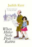 Kerr, Judith - When Hitler Stole Pink Rabbit - 9780007274772 - 9780007274772