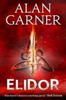 Alan Garner - Elidor. Alan Garner (Essential Modern Classics) - 9780007274789 - V9780007274789