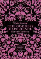 Scanlon, Gisèle - The Goddess Experience: What makes you happy? - 9780007275373 - KTG0015219