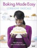 Pascale, Lorraine - Lorraine Bakes. Lorraine Pascale - 9780007275946 - V9780007275946