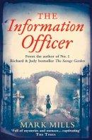 Mills, Mark - The Information Officer - 9780007276882 - KEX0262353