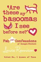 Rennison, Louise - Are These My Basoomas I See Before Me?: Confessions of Georgia Nicolson 10 - 9780007277346 - KIN0007513