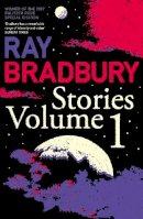 Ray Bradbury - Ray Bradbury Stories: v. 1 - 9780007280476 - 9780007280476