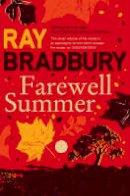 Bradbury, Ray - Farewell Summer - 9780007284757 - 9780007284757