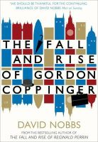 Nobbs, David - The Fall and Rise of Gordon Coppinger - 9780007286300 - 9780007286300