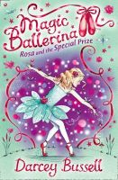 Bussell, Darcey - Magic Ballerina (10) - Rosa and the Special Prize - 9780007300327 - KTK0090098