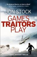 Jon Stock - Games Traitors Play. Jon Stock - 9780007300747 - V9780007300747