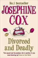 Cox, Josephine - Divorced and Deadly - 9780007301430 - KTG0010567