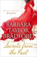 Bradford, Barbara Taylor - Secrets from the Past - 9780007304165 - 9780007304165