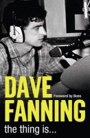 Fanning, Dave - The Thing is... - 9780007310760 - KOC0019278