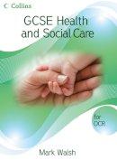 Walsh, Mark - OCR Student Book - 9780007311156 - V9780007311156