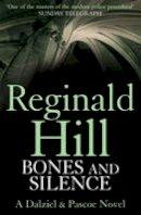 Hill, Reginald - Bones and Silence - 9780007313129 - V9780007313129