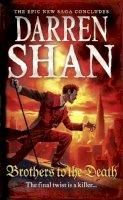 Shan, Darren - Brothers to the Death (Saga of Larten Crepsley) - 9780007315956 - 9780007315956
