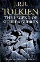 Tolkien, J. R. R. - Legend of Sigurd and Gudrun - 9780007317240 - 9780007317240