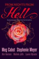 Cabot, Meg, Meyer, Stephenie - PROM NIGHTS FROM HELL: FIVE PARANORMAL STORIES: PARANORMAL PROM STORIES FROM FIVE HOT AUTHORS - 9780007319893 - KTM0006541