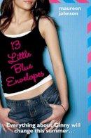 Johnson, Maureen - 13 Little Blue Envelopes - 9780007319909 - V9780007319909