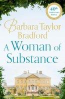 Bradford, Barbara Taylor - A Woman of Substance - 9780007321421 - 9780007321421
