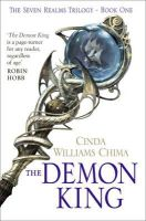 chima-cinda-williams - (THE DEMON KING) BY CHIMA, CINDA WILLIAMS(Author)Hyperion Books[Publisher]Paperback{The Demon King} on 31 Aug -2010 - 9780007321988 - V9780007321988