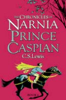 Lewis, C. S. - Prince Caspian. C.S. Lewis (Chronicles of Narnia) - 9780007323111 - V9780007323111