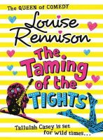 Rennison, Louise - The Taming of the Tights - 9780007323937 - V9780007323937