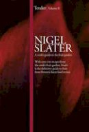 Slater, Nigel - Tender Volume II, . a Cook's Guide to the Fruit Garden - 9780007325214 - V9780007325214