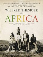 Alexander Maitland - Wilfred Thesiger in Africa - 9780007325245 - 9780007325245