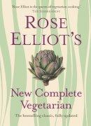 Rose Elliot - Rose Elliot's New Complete Vegetarian - 9780007325610 - V9780007325610