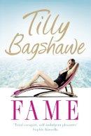 Bagshawe, Tilly - Fame - 9780007326525 - KRF0037381
