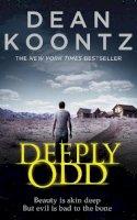 Dean Koontz - Deeply Odd - 9780007327065 - V9780007327065