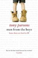 Parsons, Tony - Men from the Boys. Tony Parsons - 9780007327775 - KEX0295920