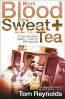 Tom Reynolds - More Blood, More Sweat and Another Cup of Tea - 9780007334872 - V9780007334872