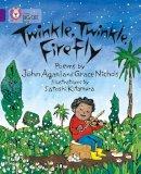 Agard, John; Nicholls, Grace; Kitamura, Satoshi - Twinkle, Twinkle, Firefly - 9780007336142 - V9780007336142