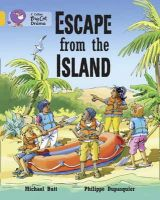 Butt, Michael; Dupasquier, Philippe - Escape from the Island - 9780007336166 - V9780007336166