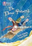 Doherty, Berlie - The Three Princes - 9780007336272 - V9780007336272