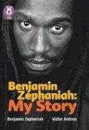 Zephaniah, Benjamin - Benjamin Zephaniah: My Story - 9780007336456 - V9780007336456