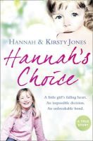 Jones, Kirsty, Jones, Hannah - Hannah's Choice - 9780007342365 - KRF0037250