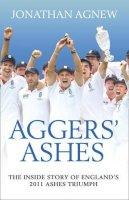 Agnew, Jonathan - Agger's Ashes. Jonathan Agnew - 9780007343126 - 9780007343126