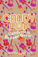 Laverne, Lauren - Candy and the Broken Biscuits (Candypop) - 9780007346264 - 9780007346264