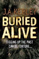 J. A. Kerley (author) - Buried Alive - 9780007350018 - KTG0013952