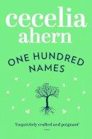 Ahern, Cecelia - One Hundred Names - 9780007350483 - KOC0012696