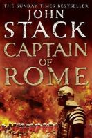 Stack, John - Captain of Rome (Masters of the Sea) - 9780007351442 - V9780007351442