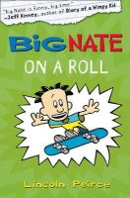 Peirce, Lincoln - Big Nate - Big Nate on a Roll - 9780007355181 - KIN0007430