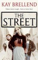 Brellend, Kay - The Street - 9780007358632 - V9780007358632
