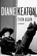 Keaton, Diane - Then Again - 9780007360703 - KSG0014915